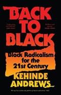 Back to black   Kehinde Andrews  