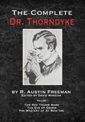 The Complete Dr.Thorndyke - Volume 1 | R Austin Freeman ; David Marcum |