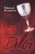 Delve - Book 2 | Rebecca Bradford |