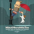 Mike&Scrabbletoo: Further Tips on Training Your Human   Mike Dicks  