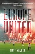 Europe United   Matt Walker  