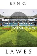 Three Minutes   Ben C. Lawes  