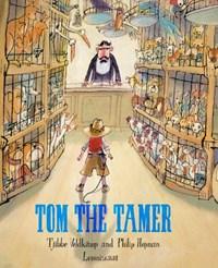 Tom the Tamer | Tjibbe Veldkamp |