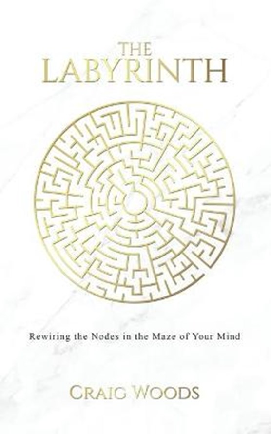 The The Labyrinth: Rewiring the Nodes in the Maze of your Mind