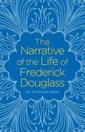 The Narrative of the Life of Frederick Douglass | Frederick Douglass |