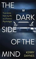 The Dark Side of the Mind | Kerry Daynes |
