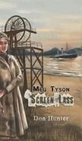 Meg Tyson - Screen Lass   Don Hunter  