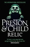 Relic   Preston, Douglas ; Child, Lincoln  