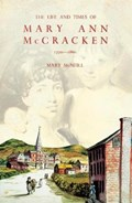 The Life and Times of Mary Ann McCracken, 1770-1866 | Mary McNeill |