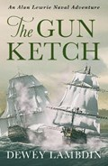The Gun Ketch | Dewey Lambdin |