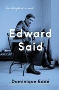 Edward Said   Dominique Edde  