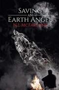 Saving an Earth Angel   N.L McFarlane  