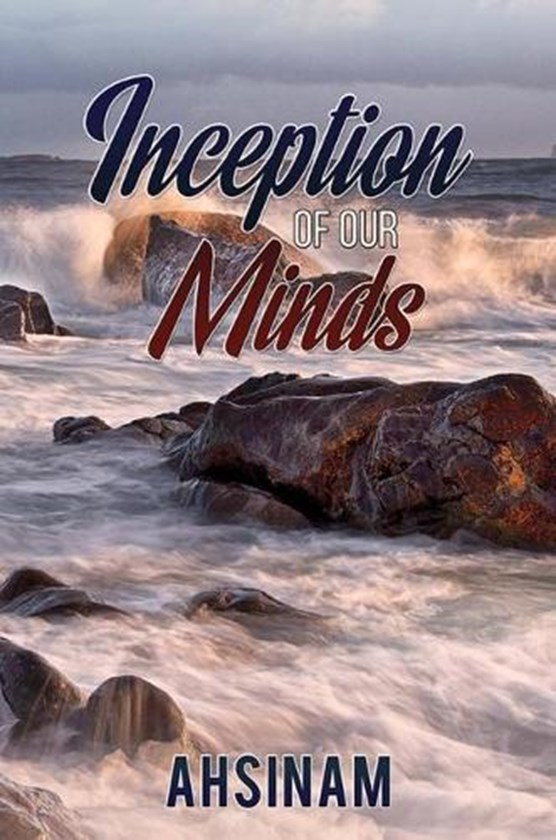 Inceptions of Our Minds