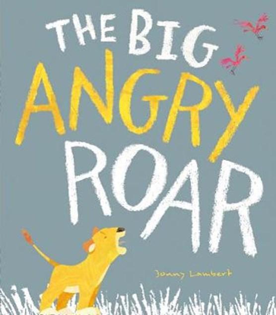 Big angry roar