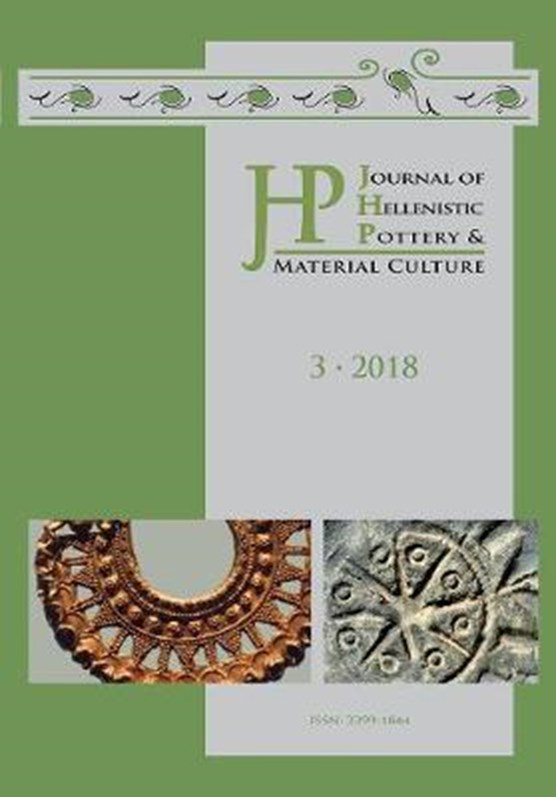 Journal of Hellenistic Pottery and Material Culture Volume 3 2018