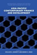 Asia-Pacific Contemporary Finance and Development   William A. Barnett ; Bruno S. Sergi  