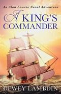 A King's Commander | Dewey Lambdin |