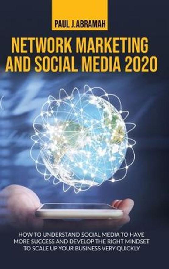 Network Marketing and Social Media 2020
