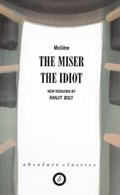 The Miser/The Idiot   Moliere  
