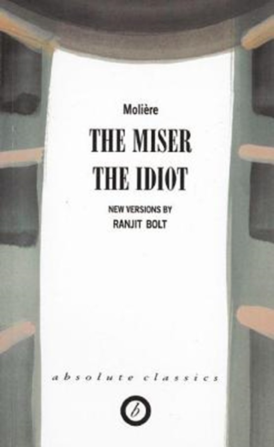 The Miser/The Idiot