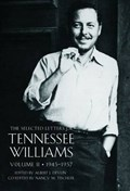 The Selected Letters of Tennessee Williams   Tennessee Williams  