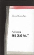 The Dead Wait   Paul Herzberg  