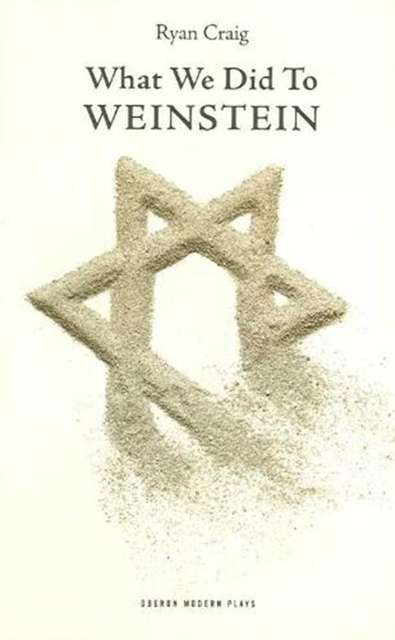 What We Did to Weinstein