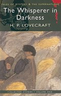 The Whisperer in Darkness | H. P. Lovecraft |