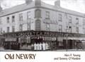 Old Newry | Young, Alex ; O'hanlon, Tommy |