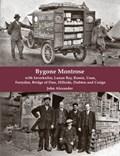 Bygone Montrose | Guthrie Hutton |