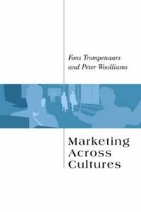 Trompenaars, F: Marketing Across Cultures | Trompenaars, Fons ; Woolliams, Peter |