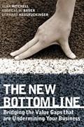 The New Bottom Line | Mitchell, Alan ; Bauer, Andreas W. ; Hausruckinger, Gerhard |
