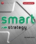 Koch, R: Smart Strategy   Richard J. Koch  