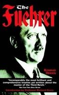 The Fuhrer   Konrad Heiden  