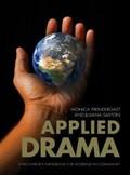Applied Drama   Canada) Saxton ; Monica (university of Victoria) Prendergast Juliana (university Of Victoria  