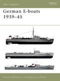 German E-boats 1939-45   Gordon Williamson  