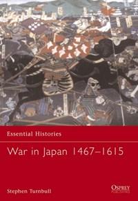 War in Japan 1467-1615   Stephen Turnbull  