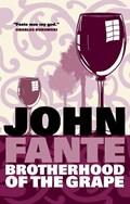Brotherhood of the grape   John Fante  
