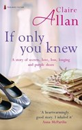 If Only You Knew | Claire Allan |