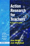 Action Research for Teachers | Mcniff, Jean (educational Consultant, Uk) ; Whitehead, Jack |