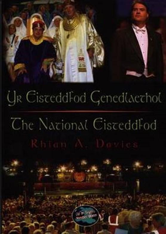 Cyfres Cip ar Gymru / Wonder Wales: Eisteddfod Genedlaethol, Yr / National Eisteddfod, The
