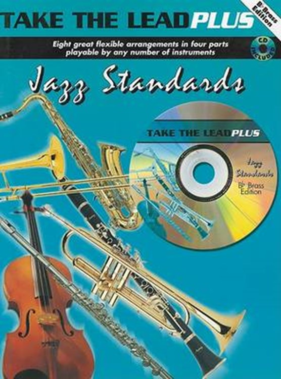Take the Lead+ Jazz Standards (Bbb (+CD)