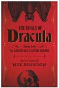The Rivals Of Dracula | Nick Rennison |