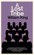 A Lost Tribe   William King  