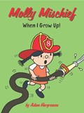 Molly Mischief: When I Grow Up! | Adam Hargreaves |