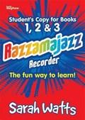 Razzamajazz Recorder Books 1,2,3 | Sarah Watts |