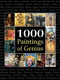 1000 Paintings of Genius   Victoria Charles ; Joseph Manca ; Megan McShane  