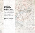 MAPPING THE FIRST WORLD WAR   Simon Forty  