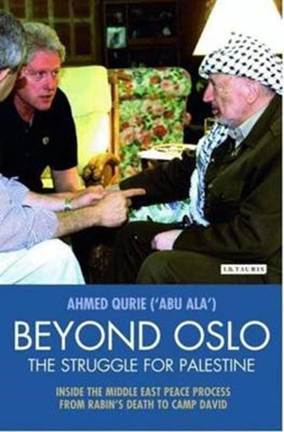 Beyond Oslo, the Struggle for Palestine