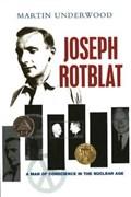 Joseph Rotblat | Martin Underwood |
